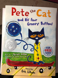 Pete the Cat and His Four Groovy Buttons   by James Dean   Picture Book