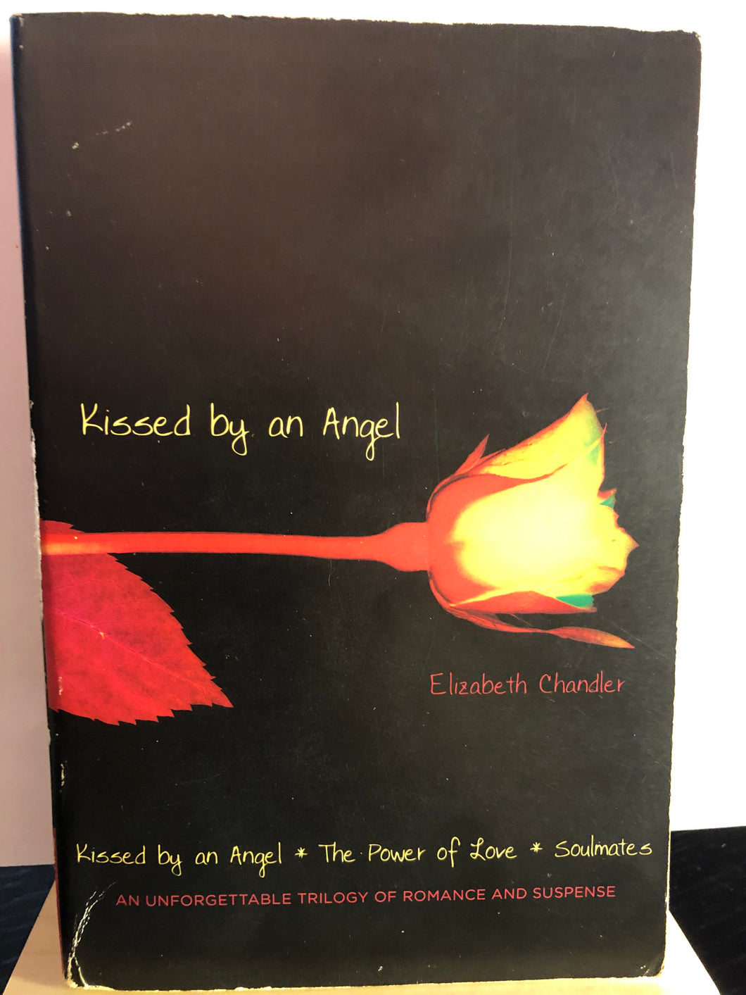 Kissed by an Angel/The Power of Love/Soulmates (Combined)  by Elizabeth Chandler   (Kissed by an Angel #1-3)