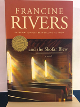 Load image into Gallery viewer, And the Shofar Blew      by Francine Rivers     Used Paperback