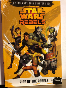 Rise of the Rebels   by Michael Kogge   (Star Wars Rebels #1)