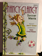 Load image into Gallery viewer, Soccer Mania  by Jane O'Connor  (Nancy Clancy #6)
