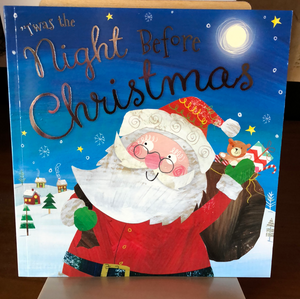 'Twas the Night Before Christmas    by Clement Clarke Moore and Clare Fennell