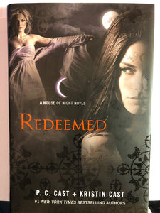 Redeemed     by P.C. Cast, Kristin Cast     (House of Night #12)