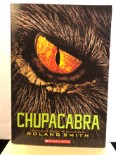Load image into Gallery viewer, Chupacabra    by Roland Smith   (Marty and Grace #3)    used paperback