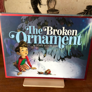 The Broken Ornament   by Tony DiTerlizzi    Picture Book