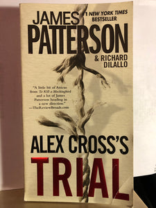 Alex Cross's Trial    by James Patterson      (Alex Cross #15)