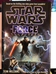 Star Wars: The Force Unleashed (UK Edition)  by Sean Williams Hardcover
