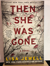 Load image into Gallery viewer, Then She Was Gone      by Lisa Jewell     new paperback