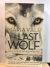 Load image into Gallery viewer, The Last Wolf   by Maria Vale  (The Legend of All Wolves #1)