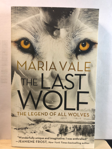 The Last Wolf   by Maria Vale  (The Legend of All Wolves #1)