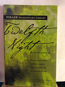Twelfth Night   by William Shakespeare    Folger Shakespeare Library Edition