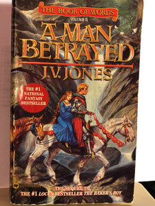 A Man Betrayed    by J.V. Jones   (The Book of Words #2)