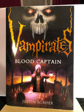 Load image into Gallery viewer, Blood Captain  by Justin Somper  (Vampirates #3)