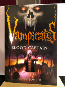Blood Captain  by Justin Somper  (Vampirates #3)