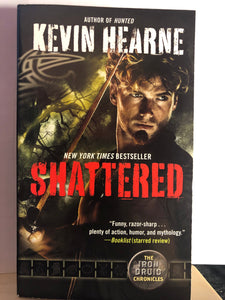 Shattered    by Kevin Hearne    (The Iron Druid Chronicles #7)