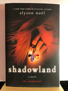 Shadowland  by Alyson Noel  (The Immortals #3)