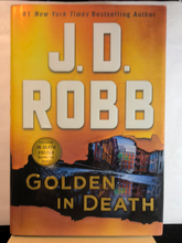 Load image into Gallery viewer, Golden In Death   by J.D. Robb    (In Death #50)    Remainder Hardcover