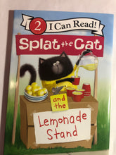 Load image into Gallery viewer, Splat the Cat and the Lemonade Stand   by Rob Scotton, Laura Driscoll, Robert Eberz   (I Can Read)