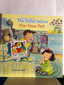 The Night Before the New Pet   by Natasha Wing, Amy Wummer