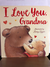 Load image into Gallery viewer, I Love You, Grandma   by Tiger Tales, Rory Tyger    Board Book