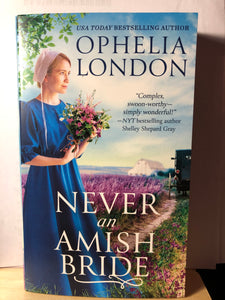 Never an Amish Bride   by Ophelia London    ( Honey Brook, 1 )