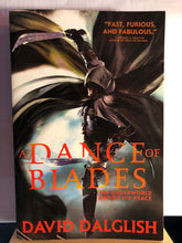 Load image into Gallery viewer, A Dance of Blades   by David Dalglish   Shadowdance #2