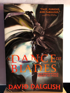 A Dance of Blades   by David Dalglish   Shadowdance #2