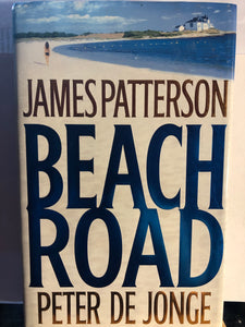 Beach Road   by James Patterson and Peter De Jonge   Hardcover