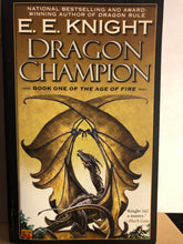 Load image into Gallery viewer, Dragon Champion   by E.E. Knight    The Age of Fire #1