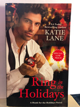 Load image into Gallery viewer, Ring in the Holidays   by Katie Lane   (Hunk for the Holidays #2)