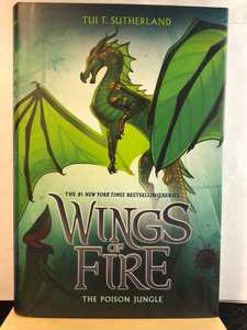 The Poison Jungle   by Tui T. Sutherland   (Wings of Fire #13)  Hardcover