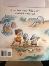 Load image into Gallery viewer, Uh-Oh!     by Shutta Crum, Patrice Barton     Picture Book