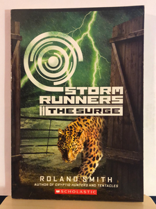 The Surge   by Roland Smith     (Storm Runners #2)    used paperback