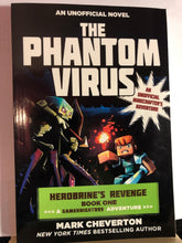 Load image into Gallery viewer, The Phantom Virus: Herobrine's Revenge #1  by Mark Cheverton