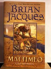Load image into Gallery viewer, Mattimeo  by Brian Jaques  (Redwall #3)