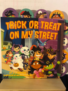 Trick or Treat on My Street     by J.L. Coppage     Board Book