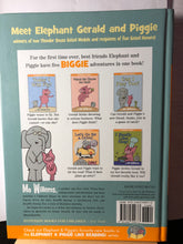 Load image into Gallery viewer, An Elephant & Piggie Biggie! Volume 1   by Mo Willems