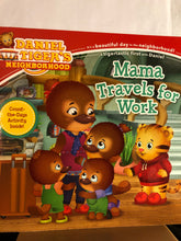 Load image into Gallery viewer, Mama Travels for Work    by Jill Cozza-Turner, Jason Fruchter    (Daniel Tiger's Neighborhood)