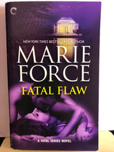 Load image into Gallery viewer, Fatal Flaw   by Marie Force     (Fatal #4)