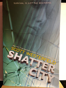 Shatter City  by Scott Westerfeld  (Impostors #2)