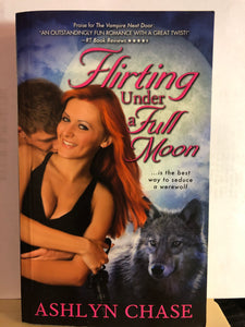Flirting Under a Full Moon   by Ashlyn Chase    (Flirting with Fangs Trilogy #1)