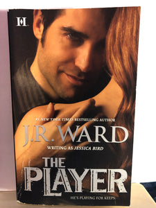 The Player   by Jessica Bird, J.R. Ward   (The Moorehouse Legacy #2)