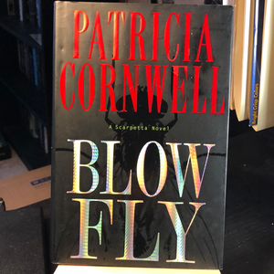 Blow Fly   by Patricia Cornwell   (Kay Scarpetta #12) Hardcover Used  1st Edition