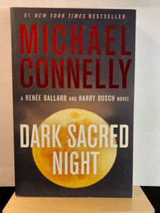 Dark Sacred Night    by Michael Connelly    (Harry Bosch #21)   Remainder paperback