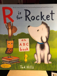 R is for Rocket: an ABC Book  by Tad Hills   Picture Book