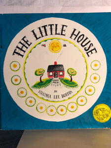 The Little House   by Virginia Lee Burton    Picture Book