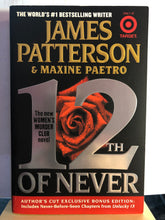 Load image into Gallery viewer, 12th of Never     by James Patterson      (Women's Murder Club #12)