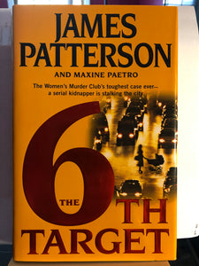 The 6th Target   by James Patterson   (Women's Murder Club #6) Hardcover
