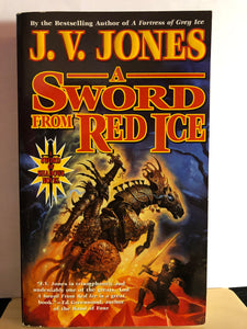 A Sword from Red Ice   by J.V. Jones         (Sword of Shadows #3)