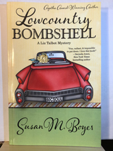 Load image into Gallery viewer, Lowcountry Bombshell   by Susan M. Boyer    (Liz Talbot Mystery #2)   paperback